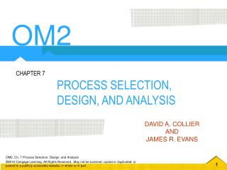 PROCESS SELECTION, DESIGN, AND ANALYSIS