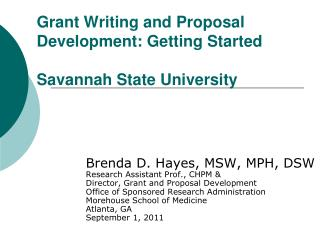 Grant Writing and Proposal Development: Getting Started Savannah State University