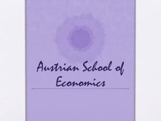 Austrian School of Economics