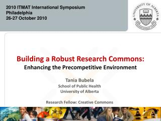 Building a Robust Research Commons: Enhancing the Precompetitive Environment
