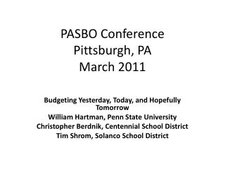 PASBO Conference Pittsburgh, PA March 2011