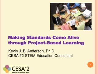 Making Standards Come Alive through Project-Based Learning