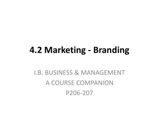 4.2 Marketing - Branding