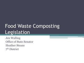 Food Waste Composting Legislation