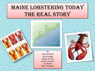 Maine Lobstering Today The Real Story