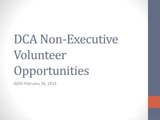 DCA Non-Executive Volunteer Opportunities