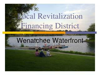 Local Revitalization Financing District
