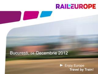 Bucuresti,  04 Decembrie 2012