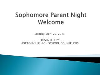 Sophomore Parent Night Welcome