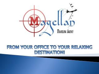 FROM YOUR OFFICE TO YOUR RELAXING DESTINATION!