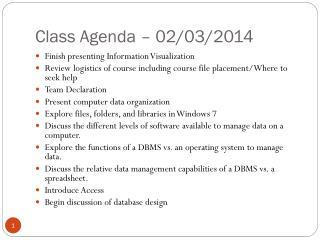 Class Agenda  –  02/03/2014