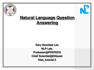 Natural Language Question Answering