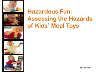 Hazardous Fun: Assessing the Hazards of Kids' Meal Toys