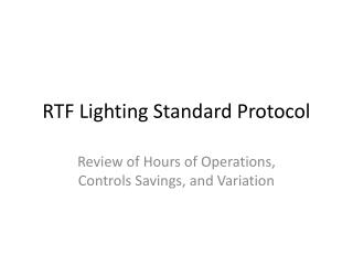 RTF  Lighting Standard Protocol