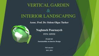 VERTICAL GARDEN & INTERIOR LANDSCAPING