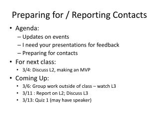 Preparing for / Reporting Contacts