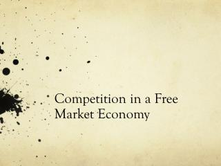 Competition in a Free Market Economy