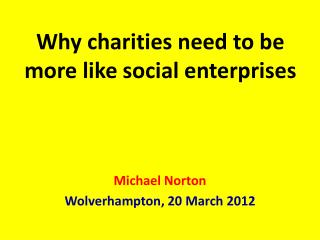 Why charities need to be more like social enterprises