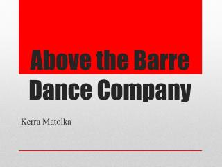 Above the Barre Dance Company