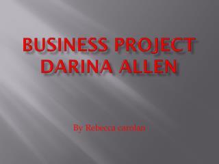 Business project Darina  Allen