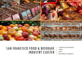 San Francisco Food & beverage Industry Cluster