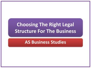 Choosing The Right Legal Structure For The Business