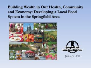 Building Wealth in Our Health, Community and Economy: Developing a Local Food System in the Springfield Area