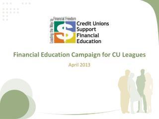 Financial  Education Campaign for CU Leagues