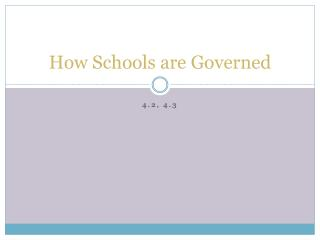How Schools are Governed