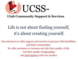 UCSS- Utah Community Support & Services