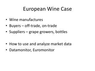 European Wine Case