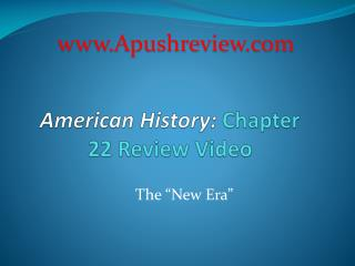 American History:  Chapter 22 Review Video