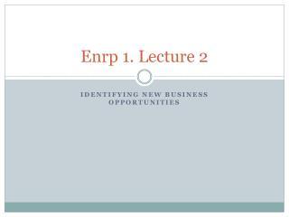 Enrp  1. Lecture 2