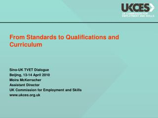 From Standards to Qualifications and Curriculum