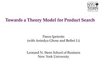 Panos Ipeirotis (with  Anindya Ghose  and  Beibei  Li) Leonard N. Stern School of Business New York University