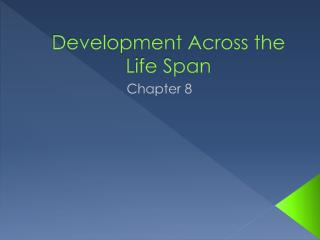 Development Across the Life Span