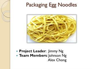 Packaging Egg Noodles