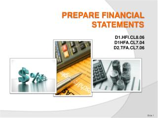 PREPARE FINANCIAL STATEMENTS