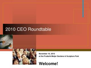 2010 CEO Roundtable