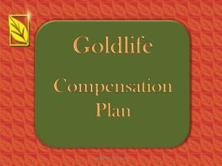 Goldlife Compensation Plan