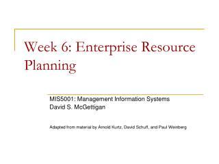 Week  6:  Enterprise Resource Planning