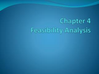 Chapter 4 Feasibility Analysis