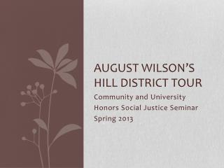 August Wilson's Hill District Tour