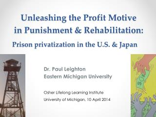 Prison privatization in the U.S. & Japan