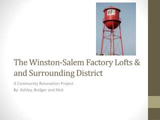 The Winston-Salem Factory Lofts & and Surrounding District