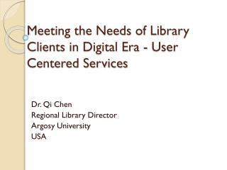 Dr. Qi Chen Regional Library Director Argosy University USA