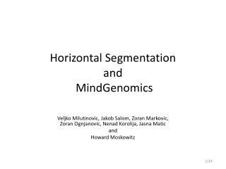 Horizontal Segmentation and  MindGenomics