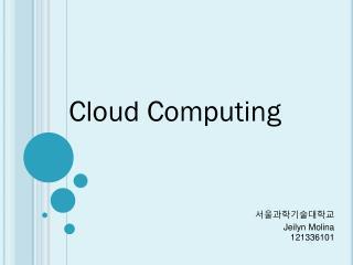서울과학기술대학교 Jeilyn Molina 121336101