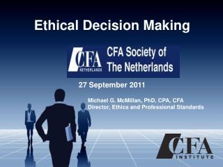 Ethical Decision Making 27 September 2011