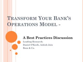 Transform Your Bank's Operations Model -